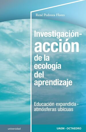 INVESTIGACIÓN-ACCIÓN DE LA ECOLOGÍA DEL APRENDIZAJE