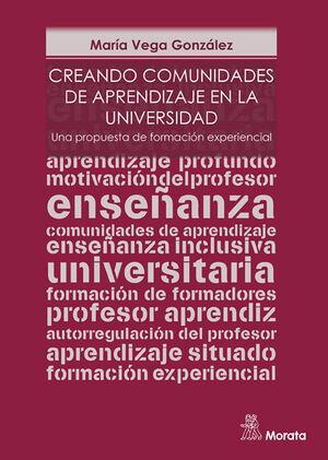 CREANDO COMUNIDADES DE APRENDIZAJE EN LA UNIVERSIDAD. UNA PROPUESTA DE FORMACIÓN
