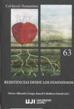RESISTENCIAS DESDE LOS FEMINISMOS