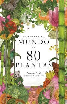 LA VUELTA AL MUNDO EN 80 PLANTAS