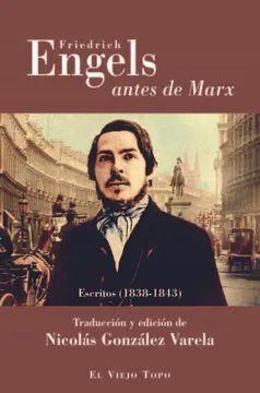 FRIEDRICH ENGELS ANTES DE MARX
