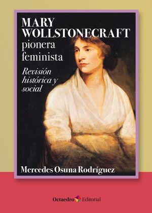 MARY WOLLSTONECRAFT: PIONERA FEMINISTA