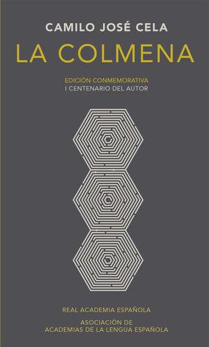 LA COLMENA (EDICIÓN CONMEMORATIVA DE LA RAE Y LA ASALE)