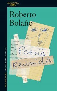 POESIA REUNIDA ROBERTO BOLAÑO