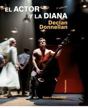 EL ACTOR Y LA DIANA (EDICIÓN REVISADA)