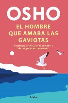 EL HOMBRE QUE AMABA LAS GAVIOTAS