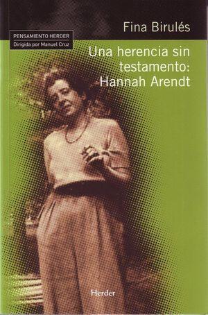 UNA HERENCIA SIN TESTAMENTO HANNAH ARENDT