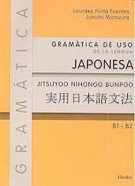 GRAMATICA DE USO DE LA LENGUA JAPONESA B1-B2