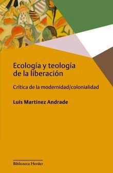 ECOLOGIA Y TEOLOGIA DE LA LIBERACION