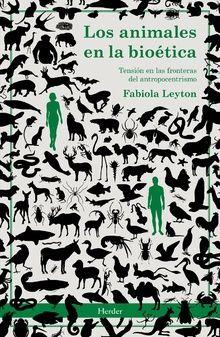 LOS ANIMALES EN LA BIOETICA
