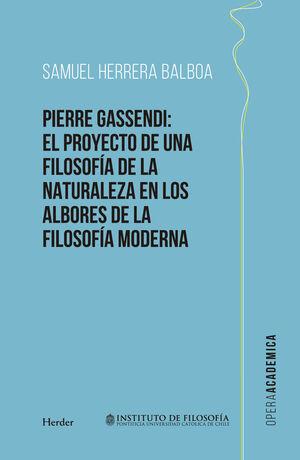 PIERRE GASSENDI: EL PROYECTO DE UNA FILOSOFÍA DE LA NATURALEZA EN LOS ALBORES DE