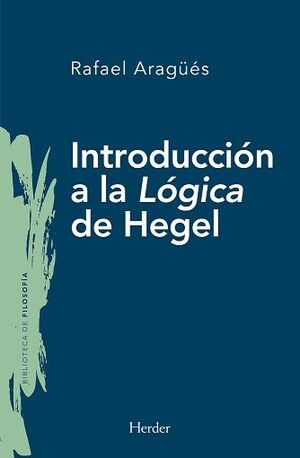 INTRODUCCIÓN A LA LÓGICA DE HEGEL