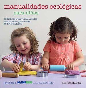 MANUALIDADES ECOLÓGICAS PARA NIÑOS