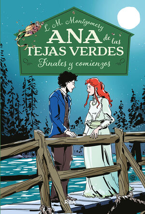 ANA DE LAS TEJAS VERDES 6. FINALES Y COMIENZOS