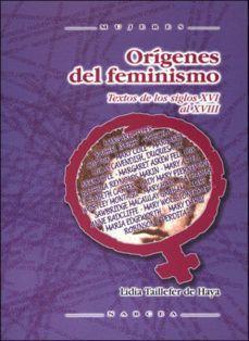 ORIGENES DEL FEMINISMO: TEXTOS DEL SIGLO XVI