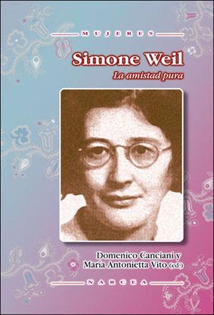SIMONE WEIL: LA AMISTAD PURA