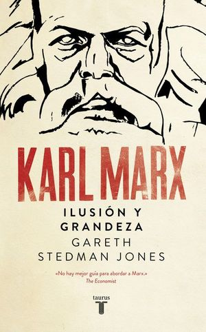 KARL MARX ILUSION Y GRANDEZA