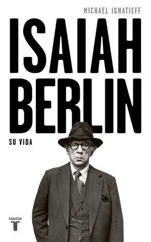ISAIAH BERLIN SU VIDA