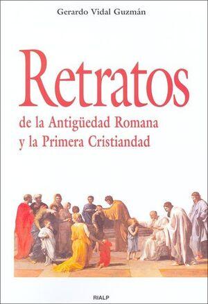 RETRATOS DE LA ANTIGÜEDAD ROMANA Y LA PRIMERA CRISTIANDAD