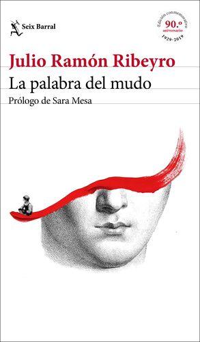 LA PALABRA DEL MUDO (ED. CONMEMORATIVA)
