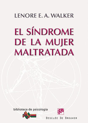EL SÍNDROME DE LA MUJER MALTRATADA