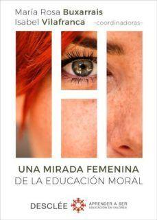 UNA MIRADA FEMENINA DE LA EDUCACION MORAL