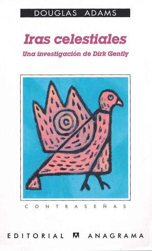IRAS CELESTIALES (UNA INVESTIGACIÓN DE DIRK GENTLY)