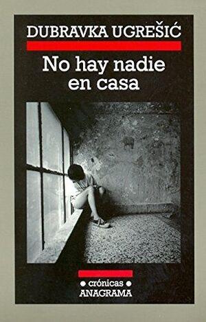 NO HAY NADIE EN CASA