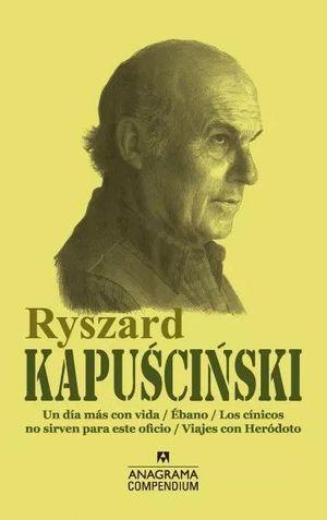 RYSZARD KAPUSCINSKI (COMPENDIUM)