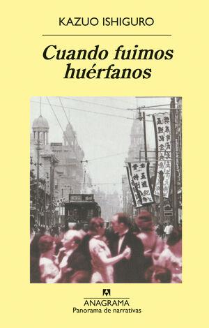CUANDO FUIMOS HUÉRFANOS