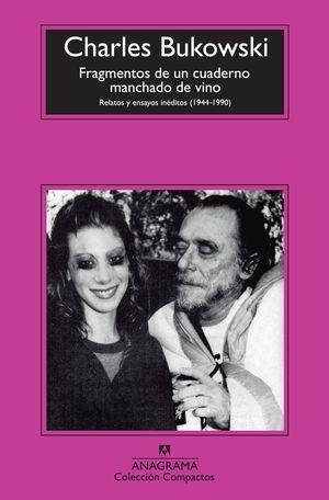 FRAGMENTOS DE UN CUADERNO MANCHADO DE VINO: RELATOS Y ENSAYOS INÉDITOS (1944 - 1