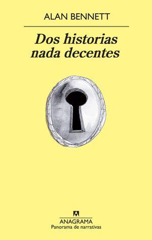 DOS HISTORIAS NADA DECENTES