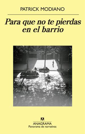 PARA QUE NO TE PIERDAS EN EL BARRIO