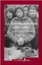 LA REVOLUCION RUSA 1891 1924. LA TRAGEDIA DE UN PUEBLO