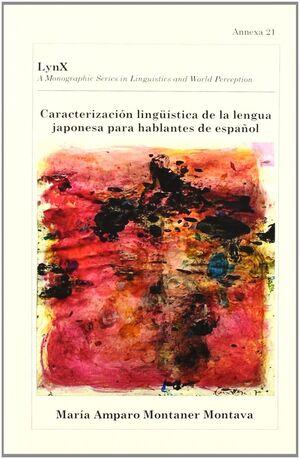 CARACTERIZACIÓN LINGÜÍSTICA DE LA LENGUA JAPONESA PARA HABLANTES DE ESPAÑOL