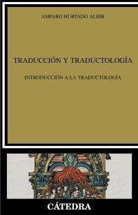 TRADUCCION Y TRADUCTOLOGIA