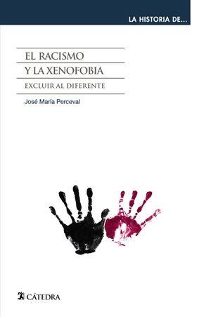RACISMO Y LA XENOFOBIA, EL