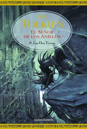 EL SEÑOR DE LOS ANILLOS. II. LAS DOS TORRES