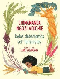 TODOS DEBERIAMOS SER FEMINISTAS (ILUSTRADO)