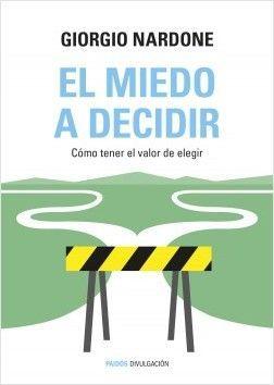 MIEDO A DECIDIR, EL
