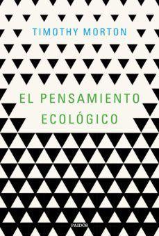 PENSAMIENTO ECOLOGICO, EL