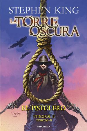 EL PISTOLERO (LA TORRE OSCURA [CÓMIC] - INTEGRAL 6-11)