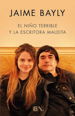 EL NIÑO TERRIBLE Y LA ESCRITORA MALDITA