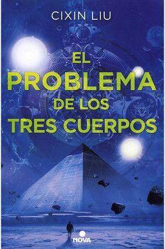 EL PROBLEMA DE LOS TRES CUERPOS (TRILOGÍA DE LOS TRES CUERPOS 1)