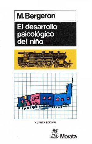 DESARROLLO PSICOLOGICO DEL NIÑO
