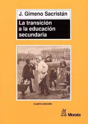 LA TRANSICION A LA EDUCACION SECUNDARIA