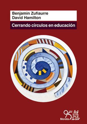 CERRANDO CÍRCULOS EN EDUCACIÓN