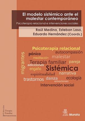 EL MODELO SISTÉMICO ANTE EL MALESTAR CONTEMPORÁNEO. PSICOTERAPIA RELACIONAL E IN