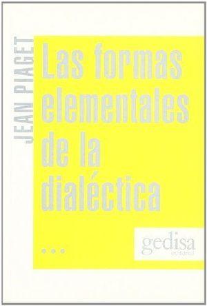 LAS FORMAS ELEMENTALES DE LA DIALÉCTICA