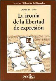 LA IRONÍA DE LA LIBERTAD DE EXPRESIÓN